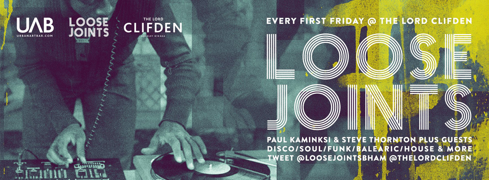Loose Joints Lord Clifden DJ Night