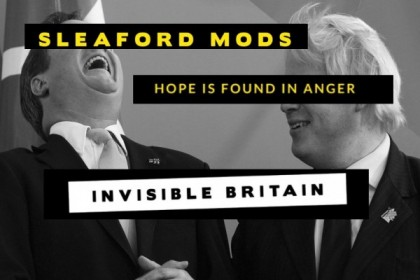 Sleaford Mods – Invisible Britain screens at the Mockingbird Fri 22 Jan