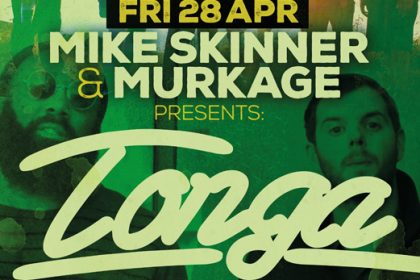 Mike Skinner & Murkage Present Tonga