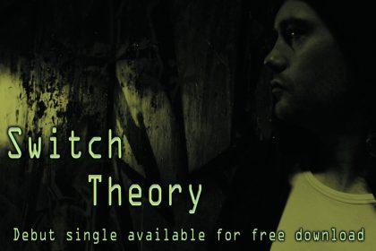 10 Guitars Debut Single Switch Theory