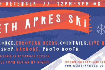 Digbeth Apres Ski is back this season for another weekend of Alpine fun!