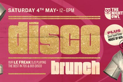 The Night Owl will start their Saturday soul, disco and Britpop brunches this April