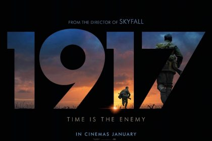 1917 Review – A slice of time, where the viewer becomes the third protagonist