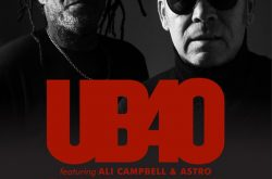 UB40 Featuring Ali Campbell & Astro Announce The Unprecedented Tour 2021
