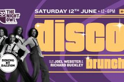 Disco Brunch at The Night Owl with Joel and Buck – Saturday 12th June